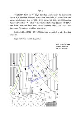 İ L A N 10.10.2014 Tarih ve 404 Sayılı Belediye Meclis Kararı ile