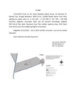 İ L A N 10.10.2014 Tarih ve 411 Sayılı Belediye Meclis Kararı ile