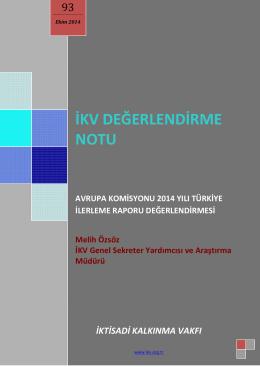 avrupa komisyonu 2014 yılı türkiye ilerleme raporu değerlendirmesi