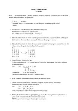 """EM205 – Çalışma Soruları 25.12.2014 NOT: """"... bir fonksiyon yazınız"""