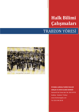 Trabzon Yöresi - İstanbul Çağdaş