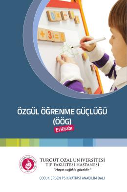 özgül öğrenme güçlüğü (öög) - Turgut Özal Üniversitesi Hastanesi