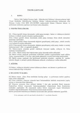TEKNİK ŞARTNAME 1. KONU: Türkiye Halk Sağlığı Kurumu bağlı