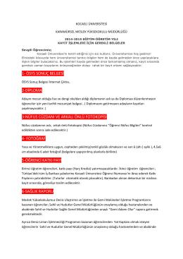 1- ösys sonuç belgesi 2-diploma 3-nüfus cüzdanı ve arkalı önlü