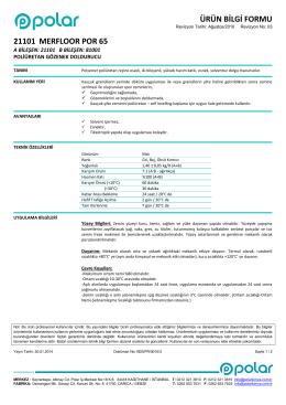 ÜRÜN BİLGİ FORMU 21101 MERFLOOR POR 65