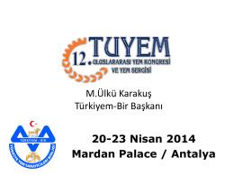 M. Ülkü KARAKUŞ - Türkiye Yem Sanayicileri Birliği