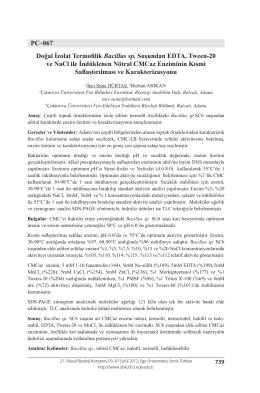 Doğal İzolat Termofilik Bacillus sp. Suşundan EDTA, Tween