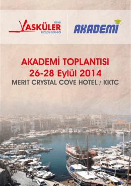 AKADEMİ TOPLANTISI 26-28 Eylül 2014