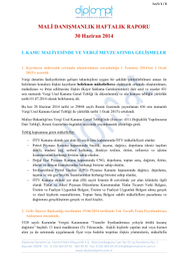 MALİ DANIŞMANLIK HAFTALIK RAPORU 30 Haziran 2014 I. KAMU