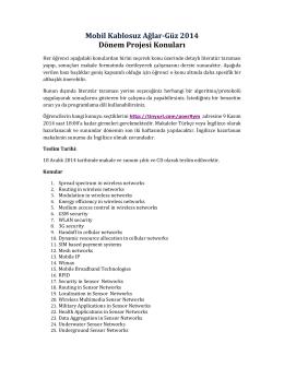 Mobil Kablosuz Ağlar-Güz 2014 Dönem Projesi Konuları