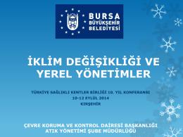 Yük.Çev.Müh. Yıldız CİNDORUK - Türkiye Sağlıklı Kentler Birliği