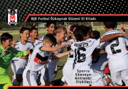 BJK Futbol Özkaynak Düzeni El Kitabı Sporcu Ebeveyn Antrenör