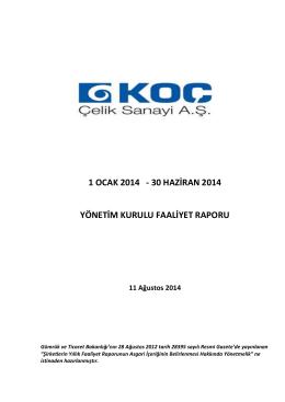 30 06 2014 Faaliyet Raporu - Anasayfa / Koç Çelik Sanayi A.Ş