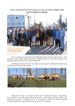 okul müdürlüğü kupası halı saha futbol turnuvası kupa töreni yapıldı