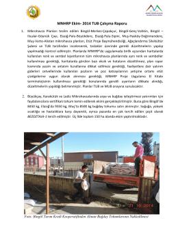 Ekim - 2014 Aylık Çalışma Raporu için tıklayınız.