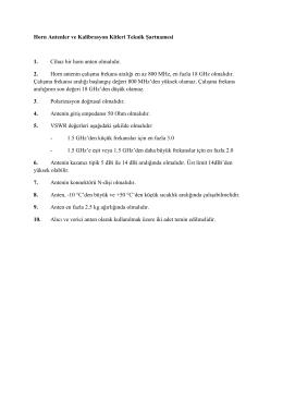 Horn Antenler ve Kalibrasyon Kitleri Teknik Şartnamesi 1. Cihaz bir