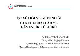 güvenlik kültürü - Türkiye Halk Sağlığı Kurumu