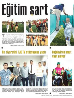 İlk ziyaretini TJK TV stüdyosuna yaptı Dağdeviren umut