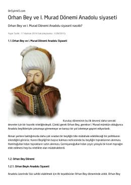 Orhan Bey ve I. Murad Dönemi Anadolu siyaseti