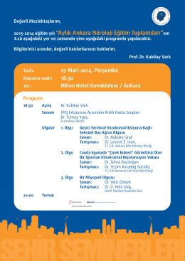 """2013-2014 eğitim yılı """"Aylık Ankara Nöroloji Eğitim Toplantıları""""nın"""