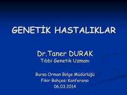 Genetik Hastalıklar 06.03.2014