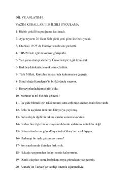 DİL VE ANLATIM 9 YAZIM KURALLARI İLE İLGİLİ UYGULAMA 1