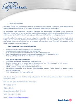 Değerli Site Sakinimiz DenizBank olarak site yönetiminizle birlikte