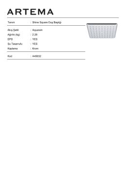 Tanım : Shine Square Duş Başlığı Ağırlık (kg) : 2.28 EPD