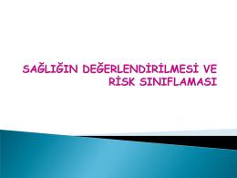 sağlığın değerlendirilmesi ve risk sınıflaması