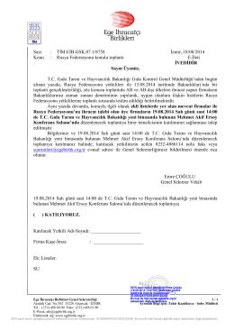 Sayı : TİM.EİB.GSK.07.1/8758 İzmir, 18/08/2014 Konu : Rusya