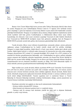 Sayı : TİM.EİB.GSK.00.8/11769 İzmir, 20/11/2014 Konu : Paraguay
