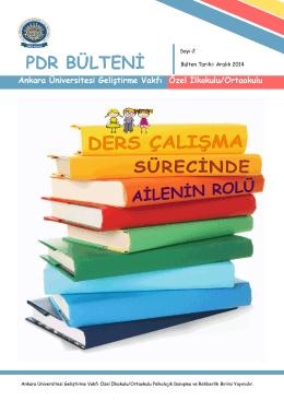 PDR BÜLTENİ - Ankara Üniversitesi Geliştirme Vakfı Özel Okulları