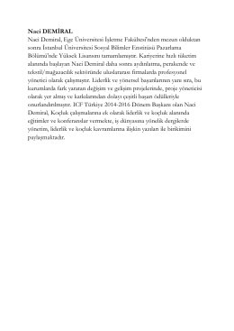 Naci DEMİRAL Naci Demiral, Ege Üniversitesi İşletme