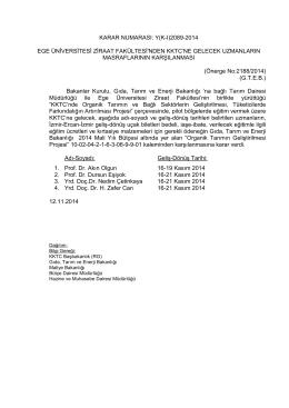 KARAR NUMARASI: Y(K-I)2089-2014 EGE ÜNİVERSİTESİ ZİRAAT