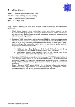 22 Mayıs 2014 - SWIFT Kullanıcı Grubu Toplantısı