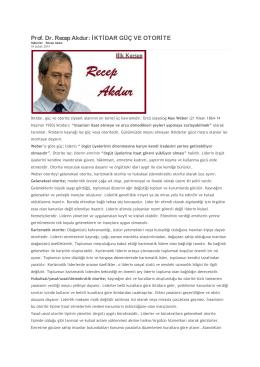 Prof. Dr. Recep Akdur: İKTİDAR GÜÇ VE OTORİTE