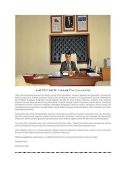 ASAF EFE (27 Eylül 2012 -16 Aralık 2014) (Kurucu Müdür)
