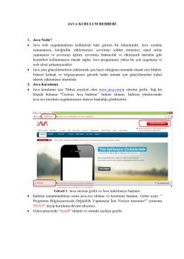 JAVA KURULUM REHBERİ 1. Java Nedir? • Java web