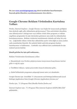 Google Chrome Reklam Virüsünden Kurtulma Yolları