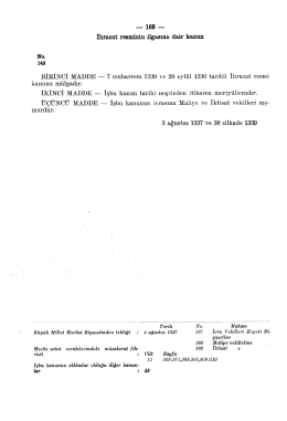 BİRİNCİ MADDE — 7 muharrem 1339 ve 20 eylül 1336