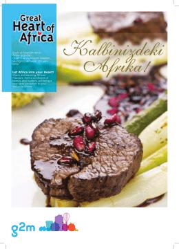 Sıcak ve heyecan verici Afrika lezzetleri... Gizemli ve