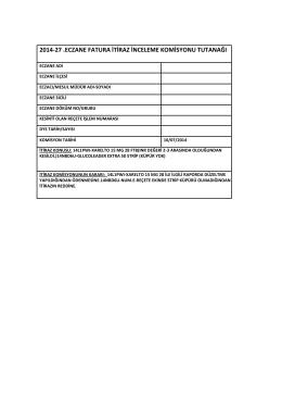 10 temmuz 2014 tarihli sgk itiraz komisyon raporu için tıklayınız