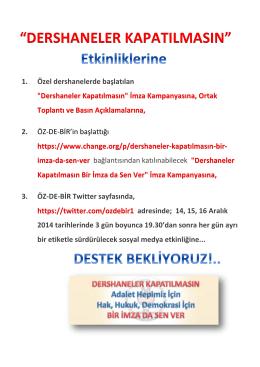 """DERSHANELER KAPATILMASIN"""" Etkinlikleri Duyurusu - Öz-De-Bir"""