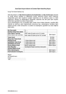 Genel İşlem Koşulu Kullanımı ile Ücretlere İlişkin Kabul/Onay Beyanı