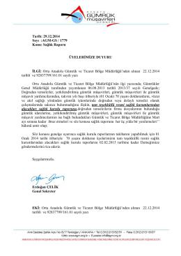 Tarih: 29.12.2014 Sayı :AGM-GS / 1779 Konu: Sağlık Raporu