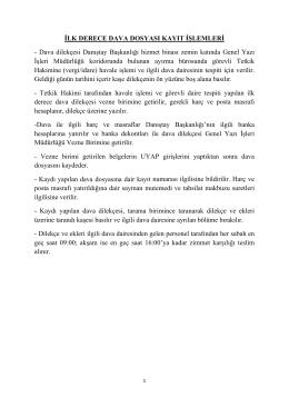 İLK DERECE DAVA DOSYASI KAYIT İŞLEMLERİ - Dava