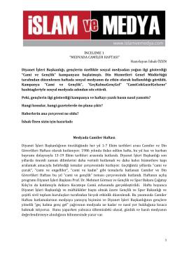 """İNCELEME 1 """"MEDYADA CAMİLER HAFTASI"""