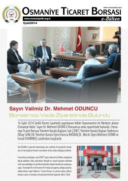 e-Bülten Sayın Valimiz Dr. Mehmet ODUNCU Borsamıza Veda