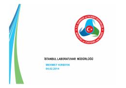 İstanbul Laboratuvar Müdür Yrd. Sn. Mehmet KIRBIYIK