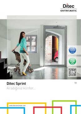 Ditec Sprint Aradığınız konfor…